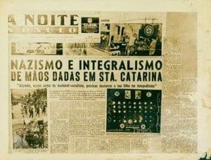 Na imagem cópia do Jornal a Noite, de São Paulo: a conexão entre o integralismo e o nazismo no sul do Brasil