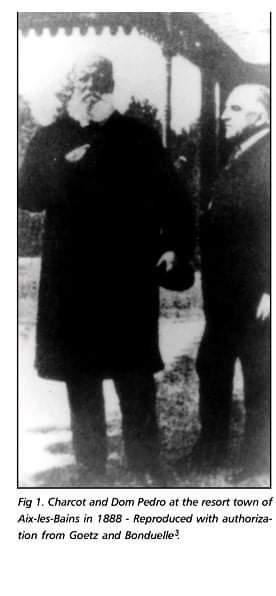 D. Pedro II e o neurologista Jean Charcot.